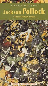 Strokes of Genius: <EM> Jackson Pollock:  Portrait</EM> (VHS)