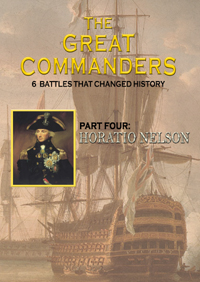Great Commanders, Part 4, The: Horatio Nelson (DVD)