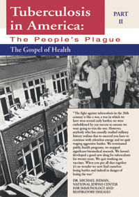 Tuberculosis in America, PART II: The Gospel of Health (DVD)