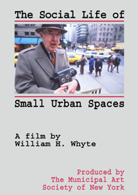 Social Life of Small Urban Spaces (DVD)